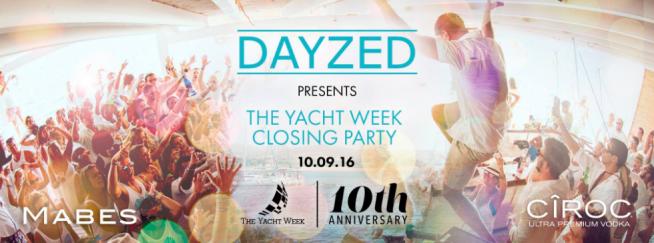 Dayzed Yatch Week